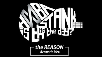 후바스탱크 HOOBASTANK THE REASON Acoustic ver