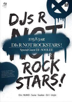 8/3 DJs are Not Rock Stars! feat Soolee