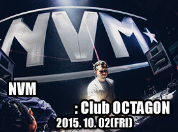 2015. 10. 02 (FRI) NVM @ OCTAGON