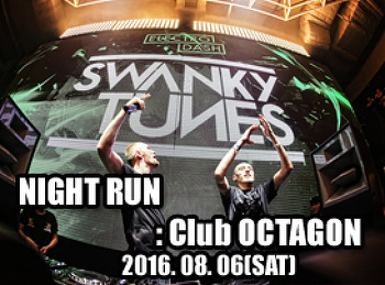 2016. 08. 06 (SAT) NIGHT RUN @ OCTAGON