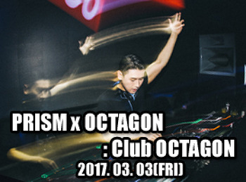 2017. 03. 03 (FRI) PRISM @ OCTAGON
