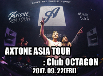 2017. 09. 22 (FRI) AXTONE ASIA TOUR @ OCTAGON