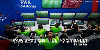 VAR: Save or Kill Football?
