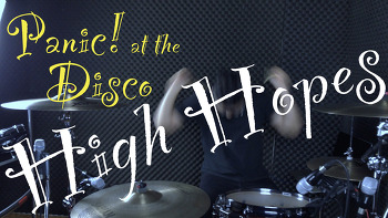 "Panic! at the Disco(패닉 앳 더 디스코)  ""High Hopes"" Drum cover by ROP"