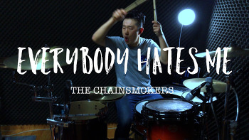 The Chainsmokers(더 체인스모커스) -Everybody hates me(에브리바디 헤이츠 미) Drum cover by ROP