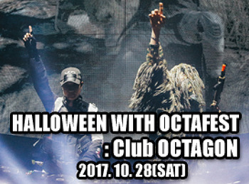 2017. 10. 28 (SAT) HALLOWEEN WITH OCTAFEST @ OCTAGON