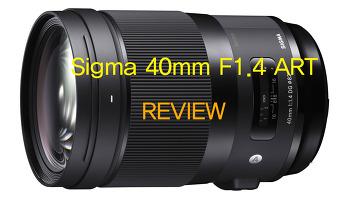 시그마 40mm F1.4 아트 리뷰/Sigma 40mm F1.4 ART Review