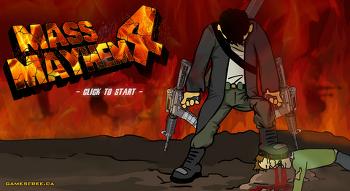 겁나 강력한 무기들과 다이너마이트 자폭맨 Mass Mayhem 4