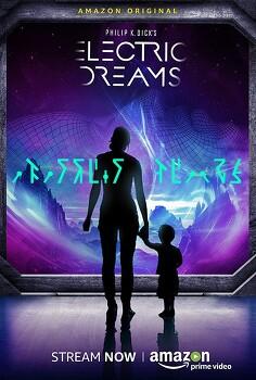 필립 K 딕의 일렉트릭 드림 (Philip K. Dick's Electric Dreams, 2017) 감상글