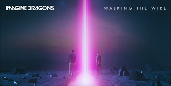 [OST]갤럭시 S9저조도 광고 - Walking the wire (Imagine Dragons)