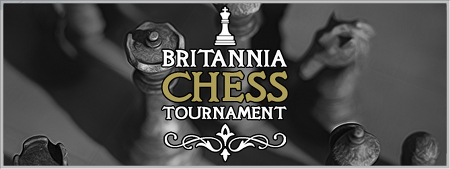 Seasonal Event - Britannia Chess Tournament