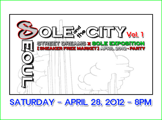 "SOLE and the CITY ""SNEAKER FREE MARKET"" Party 