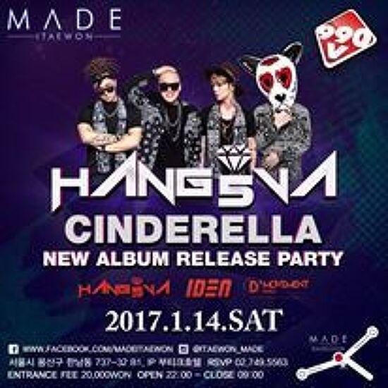 2017/01/14 HANG5VA Cinderella release party @Club Made