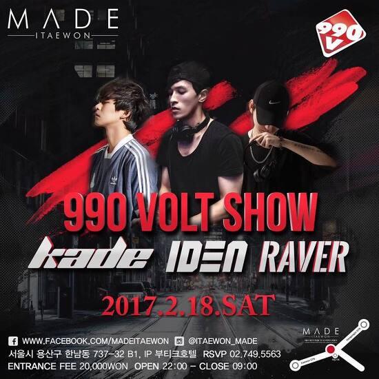 2017/02/18 990VOLT SHOW GUEST. IDEN & KADE & RAVER @Club made