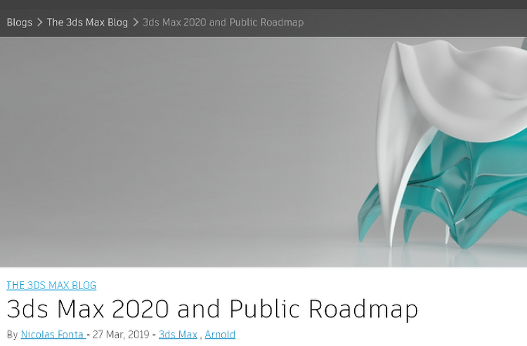 3ds Max 2020 and Public Roadmap