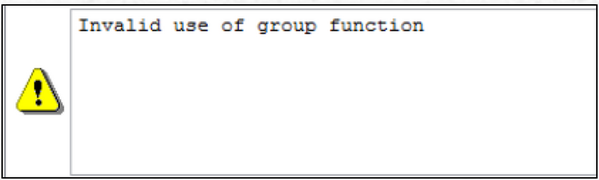 Invalid use of group function